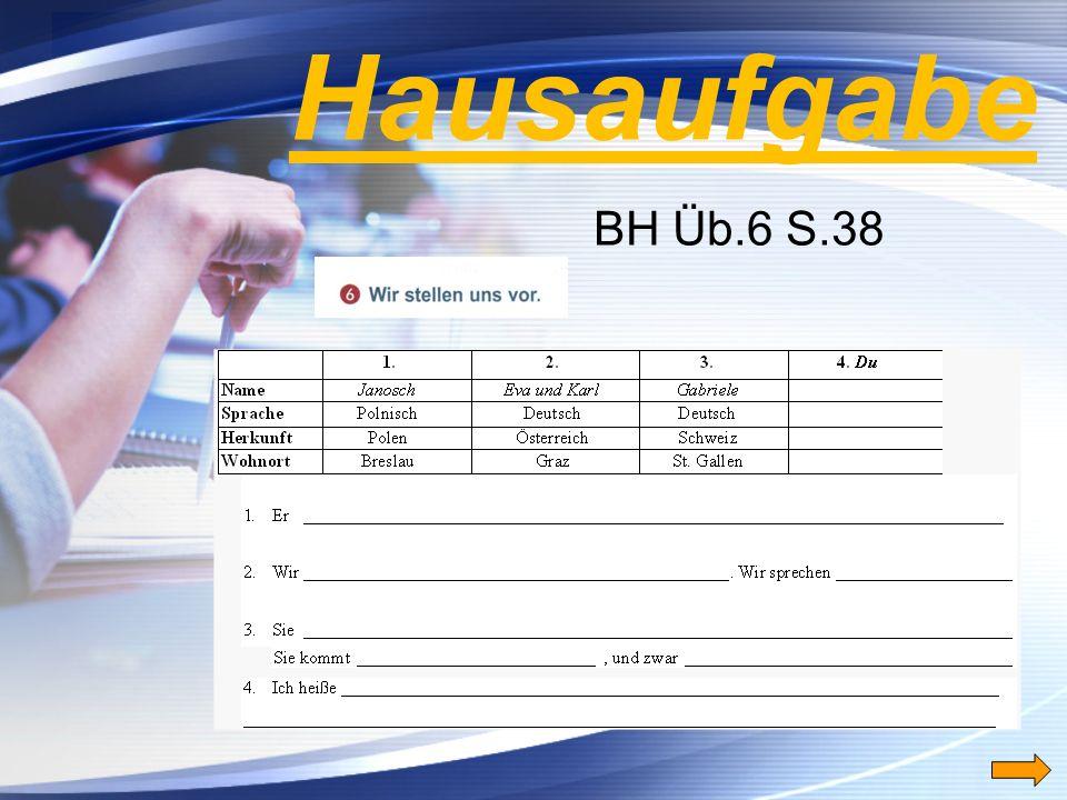 Hausaufgabe BH Üb.6 S.38