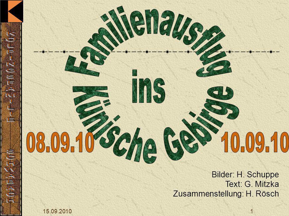 15.09.20101 Bilder: H. Schuppe Text: G. Mitzka Zusammenstellung: H. Rösch