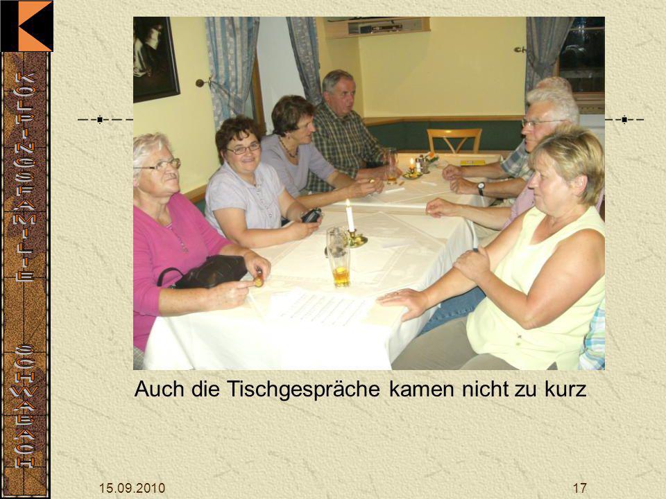 15.09.201017 Auch die Tischgespräche kamen nicht zu kurz