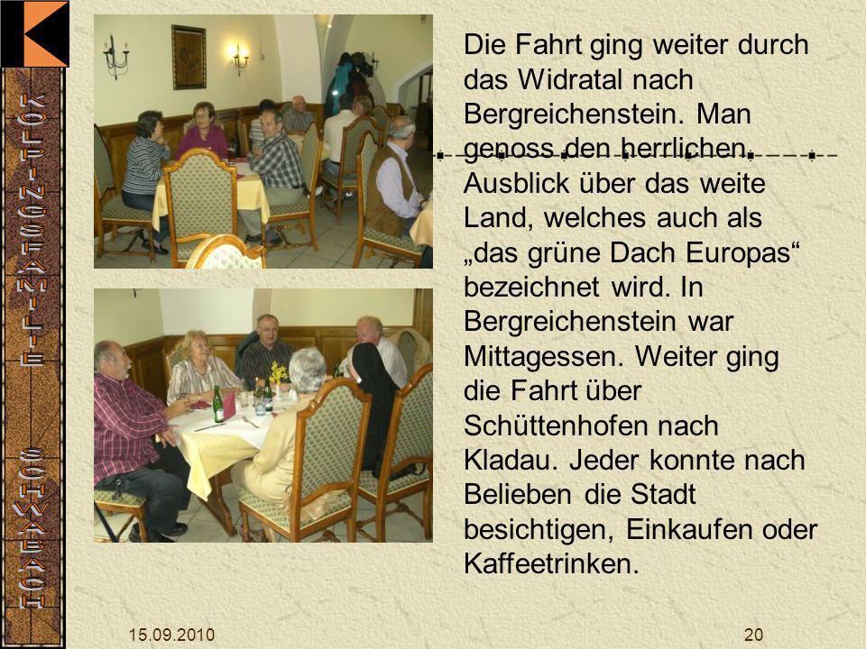 15.09.201020 Die Fahrt ging weiter durch das Widratal nach Bergreichenstein.