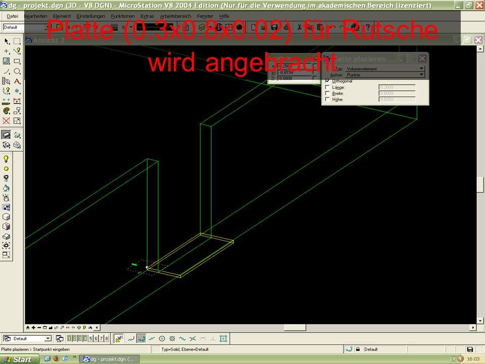 Platte (0.3x0.8x0.02) für Rutsche wird angebracht