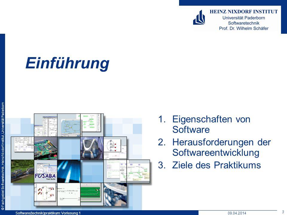 © Fachgebiet Softwaretechnik, Heinz Nixdorf Institut, Universität Paderborn Einführung 1.Eigenschaften von Software 2.Herausforderungen der Softwareen