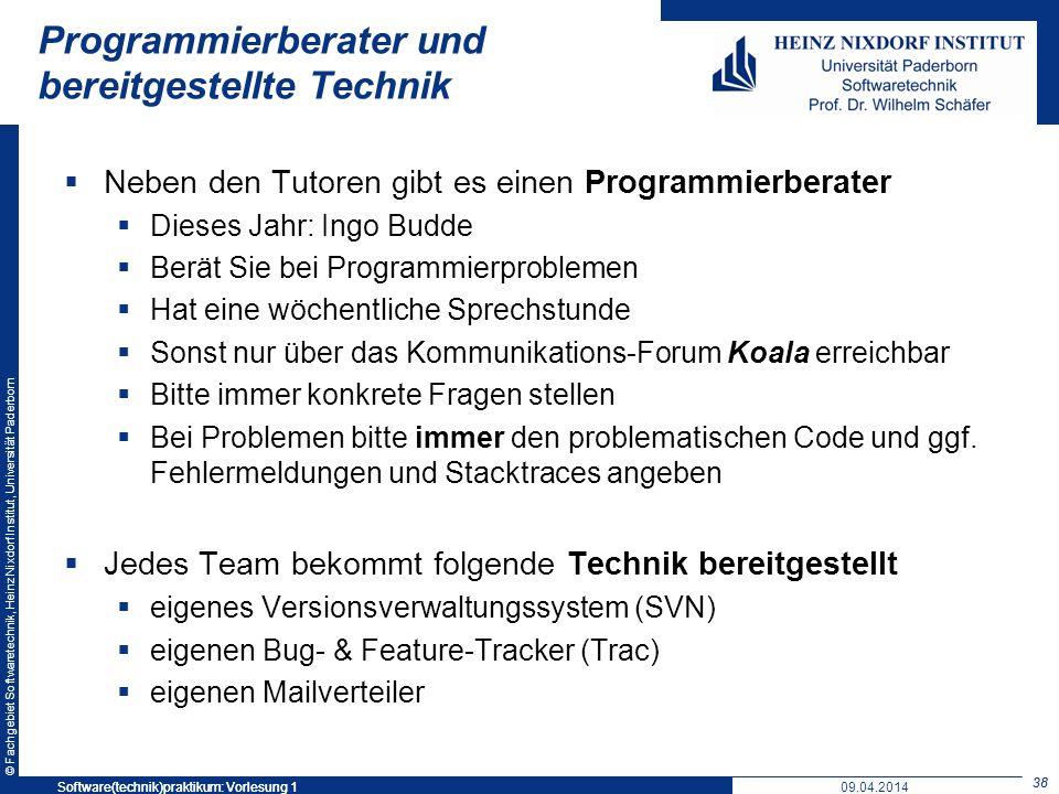 © Fachgebiet Softwaretechnik, Heinz Nixdorf Institut, Universität Paderborn Programmierberater und bereitgestellte Technik Neben den Tutoren gibt es e