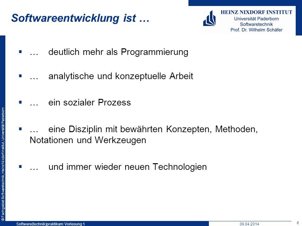 © Fachgebiet Softwaretechnik, Heinz Nixdorf Institut, Universität Paderborn Softwareentwicklung ist … …deutlich mehr als Programmierung …analytische u