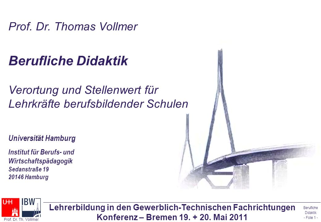 Berufliche Didaktik - Folie 2 - Prof.Dr. Th.