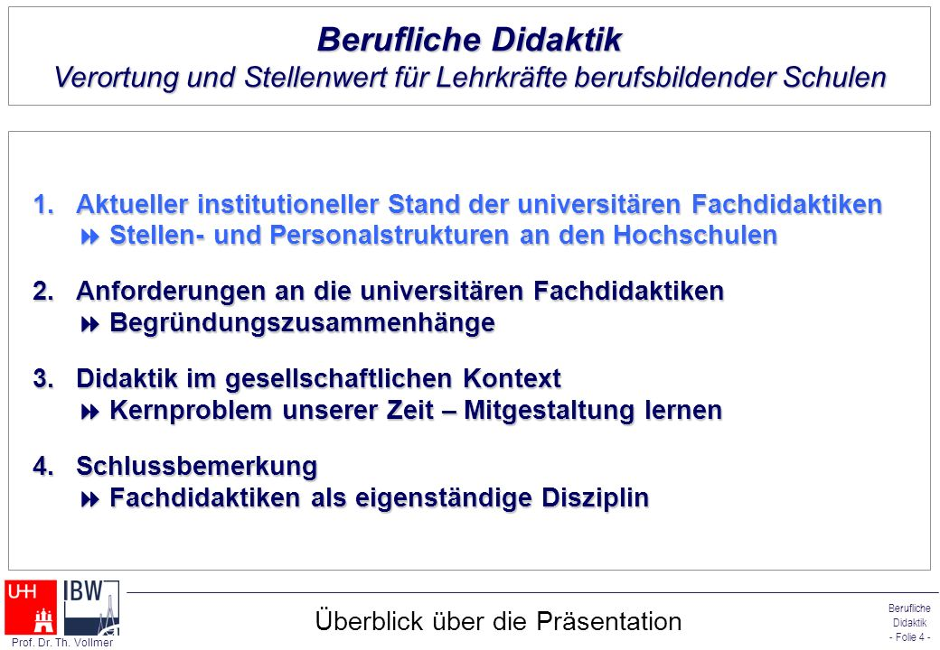 Berufliche Didaktik - Folie 5 - Prof.Dr. Th.