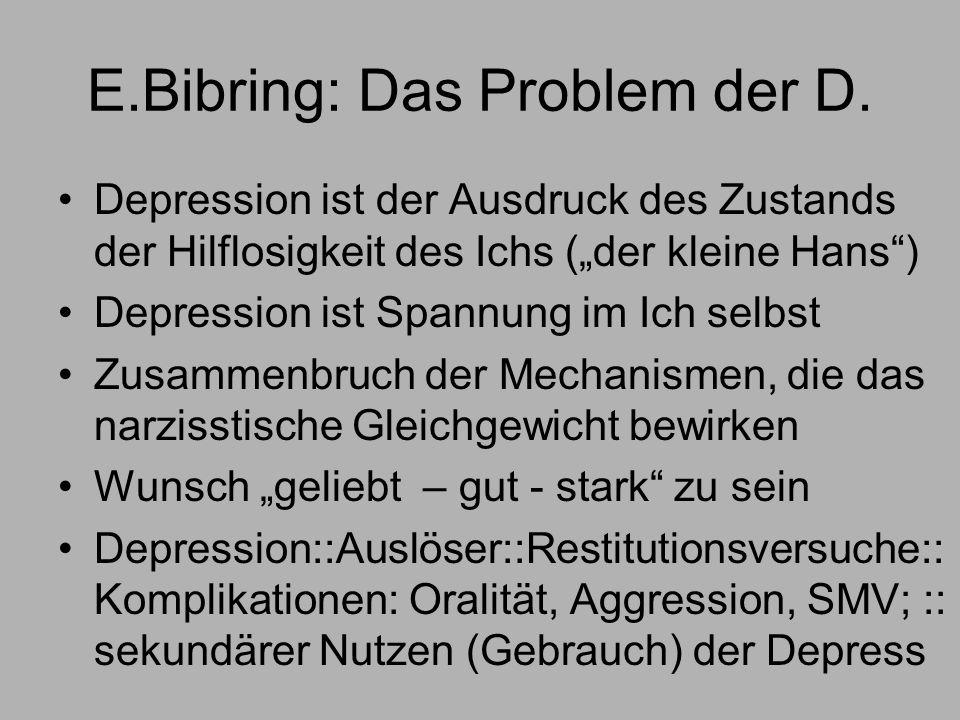 E.Bibring: Das Problem der D.