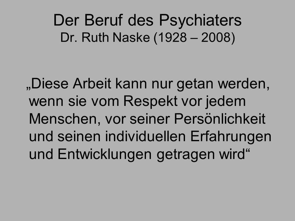 Der Beruf des Psychiaters Dr.