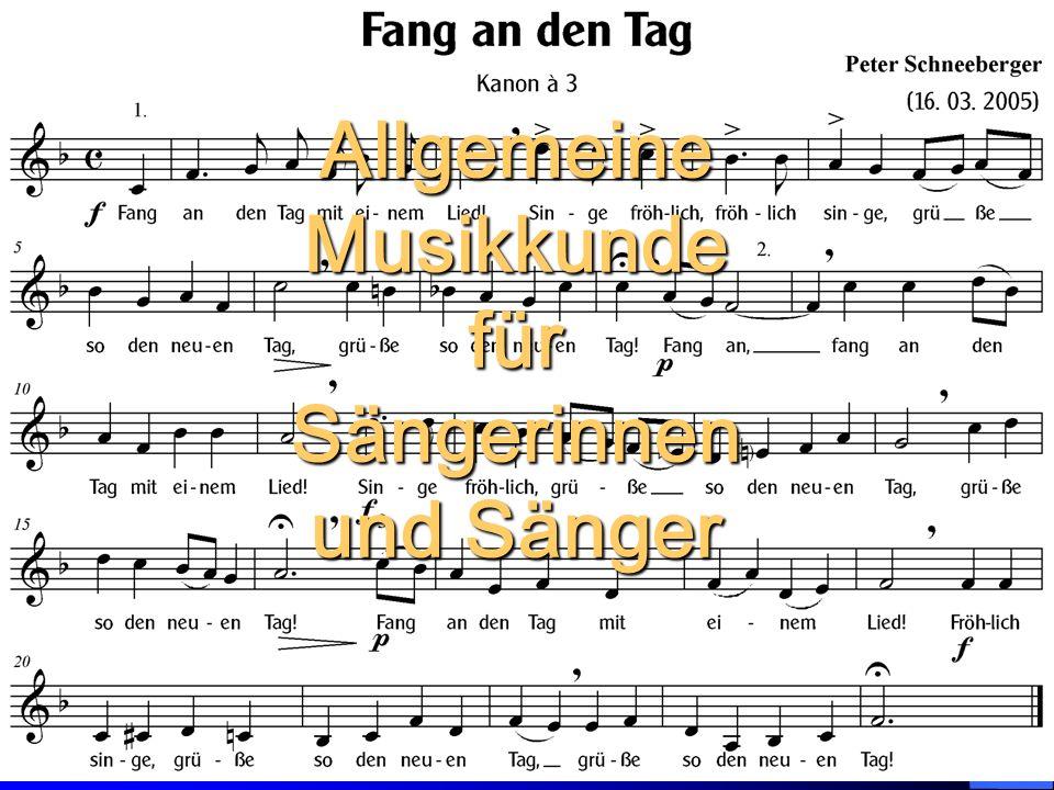 Schneeberger - Allgem. Musikkunde für Sänger und Sängerinnen 38 Allgemeine Musikkunde für Sängerinnen und Sänger