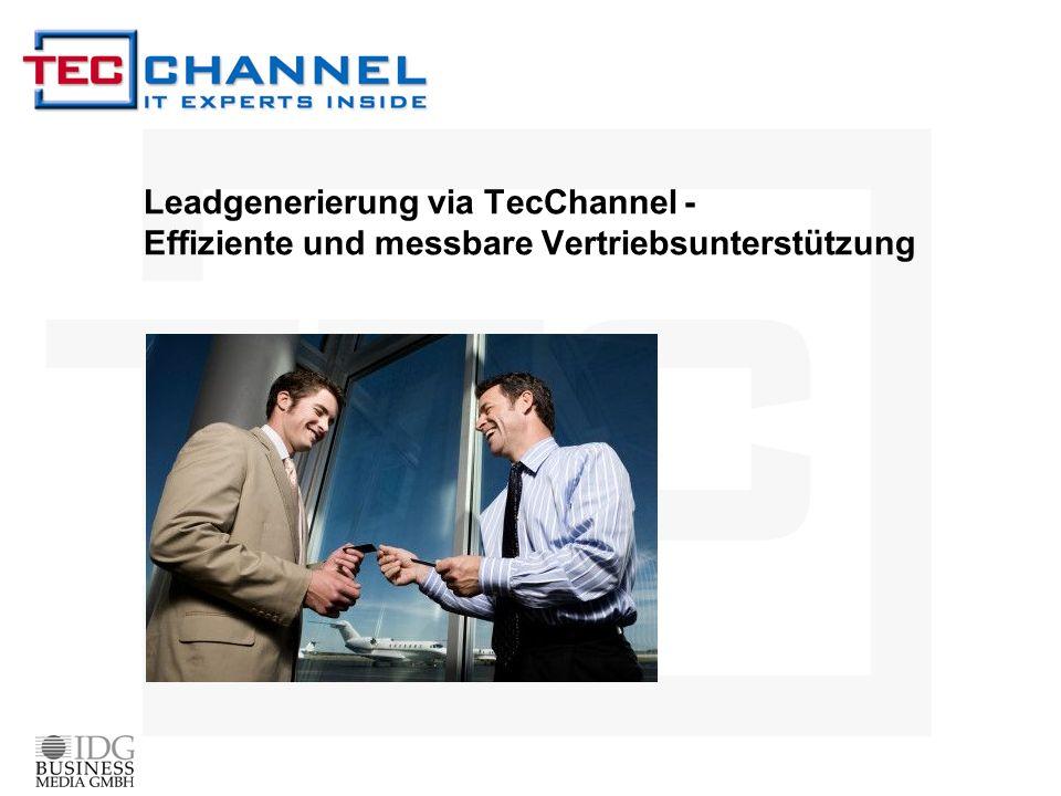 Leadgenerierung via TecChannel - Effiziente und messbare Vertriebsunterstützung