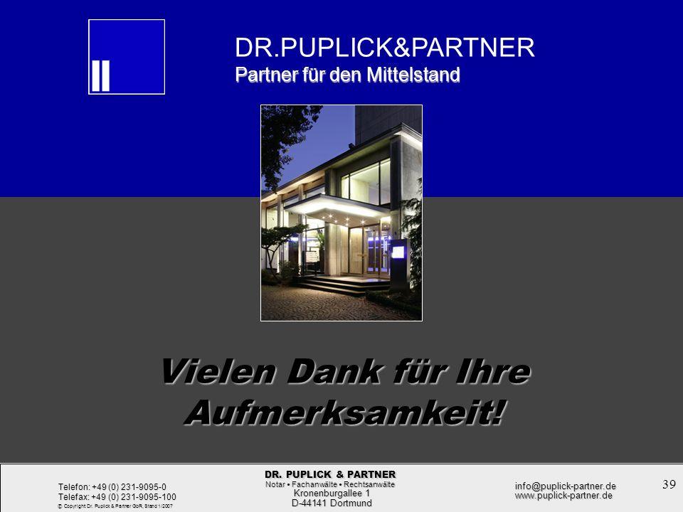39 Rechtsformwahl bei der Unternehmensgründung Rechtsformwahl bei der Unternehmensgründung Kronenburgallee 1 Kronenburgallee 1 D-44141 Dortmund D-4414