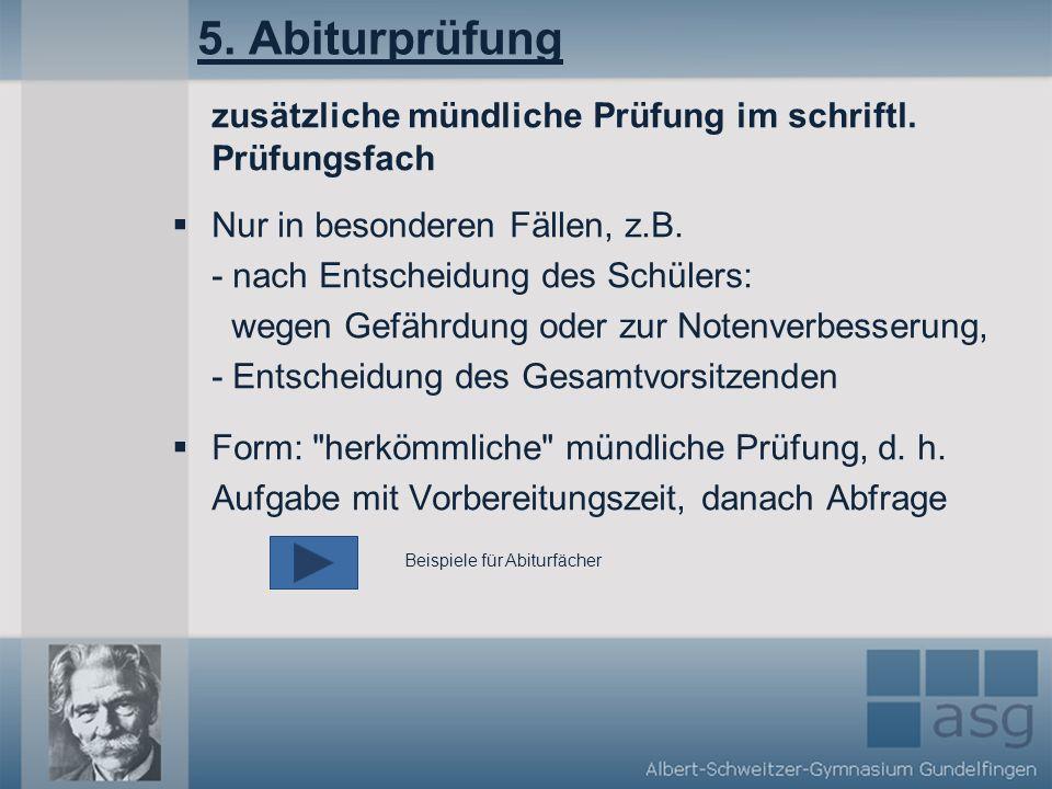 5.Abiturprüfung zusätzliche mündliche Prüfung im schriftl.