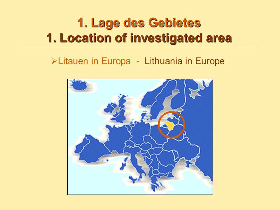 1. Lage des Gebietes 1. Location of investigated area 1. Lage des Gebietes 1. Location of investigated area __________________________________________