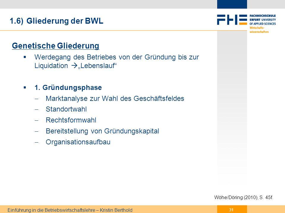 Einführung in die Betriebswirtschaftslehre – Kristin Berthold 2.