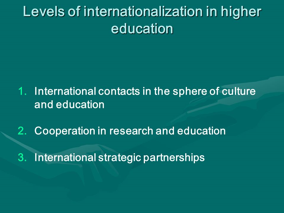 Levels of internationalization in higher education 1.