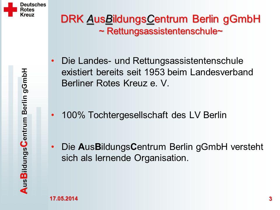 ABC A us B ildungs C entrum Berlin gGmbH DRK AusBildungsCentrum Berlin gGmbH ~ Rettungsassistentenschule~ Die Landes- und Rettungsassistentenschule existiert bereits seit 1953 beim Landesverband Berliner Rotes Kreuz e.