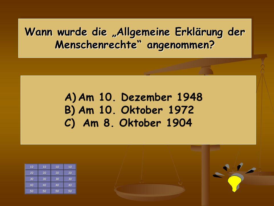 Wann wurde die Allgemeine Erklärung der Menschenrechte angenommen.