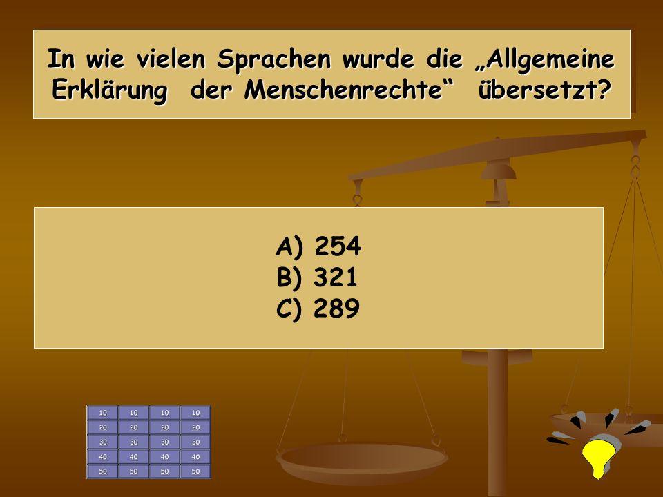 In wie vielen Sprachen wurde die Allgemeine Erklärung der Menschenrechte übersetzt.