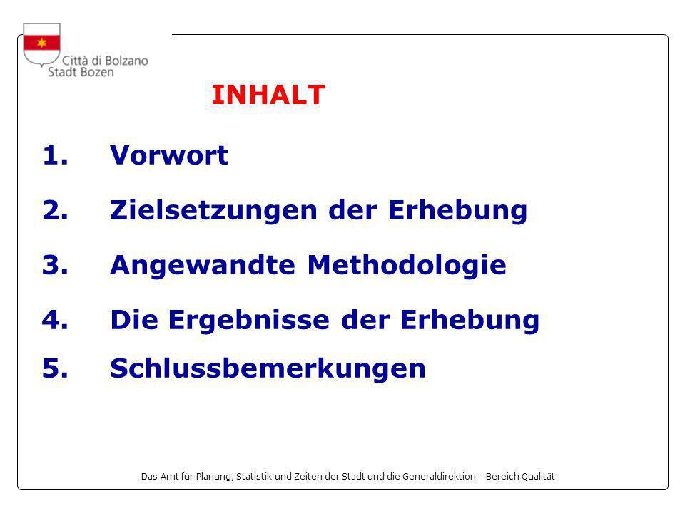 Das Amt für Planung, Statistik und Zeiten der Stadt und die Generaldirektion – Bereich Qualität 1.