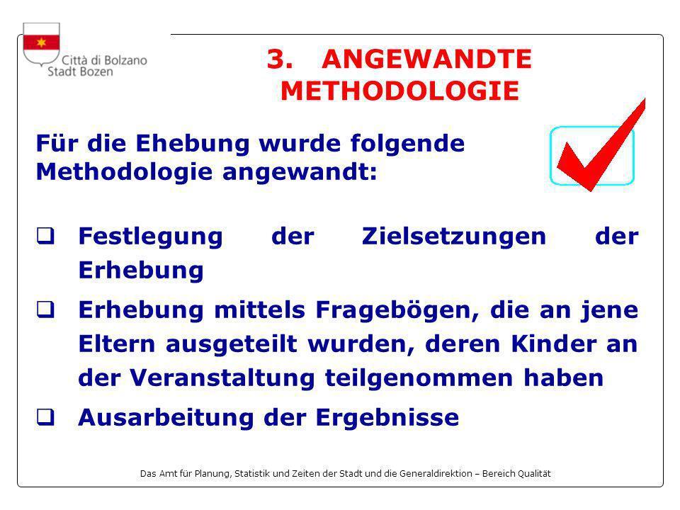 Das Amt für Planung, Statistik und Zeiten der Stadt und die Generaldirektion – Bereich Qualität 3.