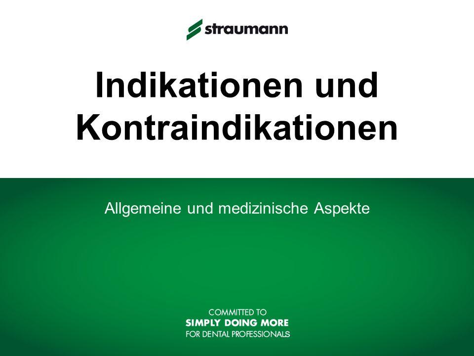 Indikationen und Kontraindikationen Allgemeine und medizinische Aspekte