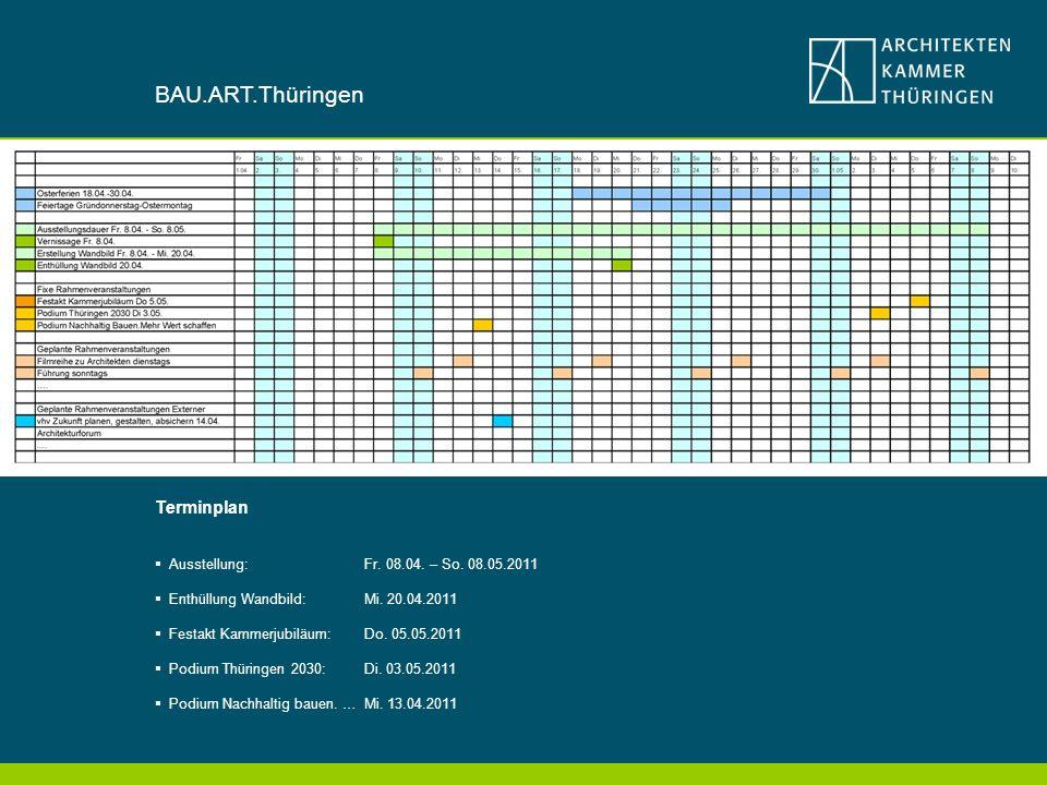 BAU.ART.Thüringen Terminplan Ausstellung: Fr.08.04.