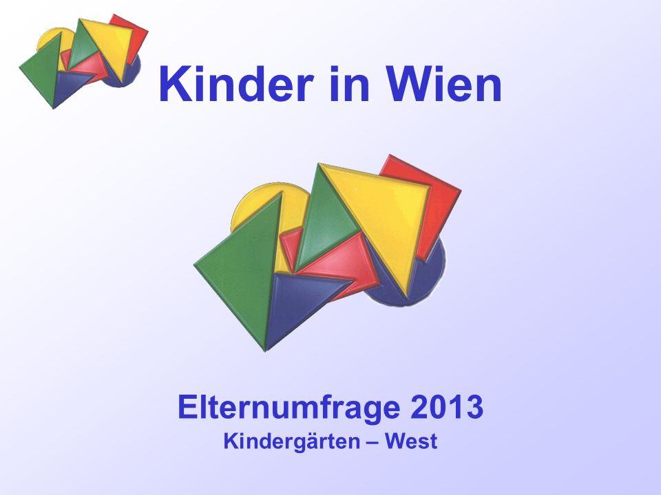 Elternumfrage 2013 Kindergärten – West Kinder in Wien