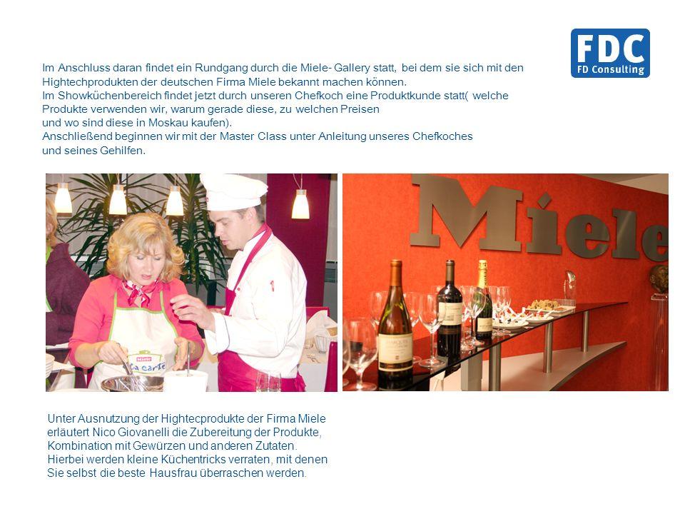 Im Anschluss daran findet ein Rundgang durch die Miele- Gallery statt, bei dem sie sich mit den Hightechprodukten der deutschen Firma Miele bekannt machen können.