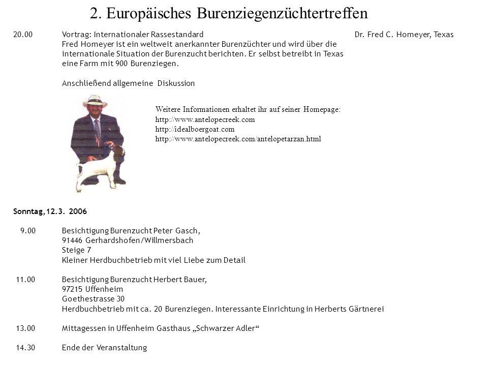 2.Europäisches Burenziegenzüchtertreffen 20.00Vortrag: Internationaler RassestandardDr.