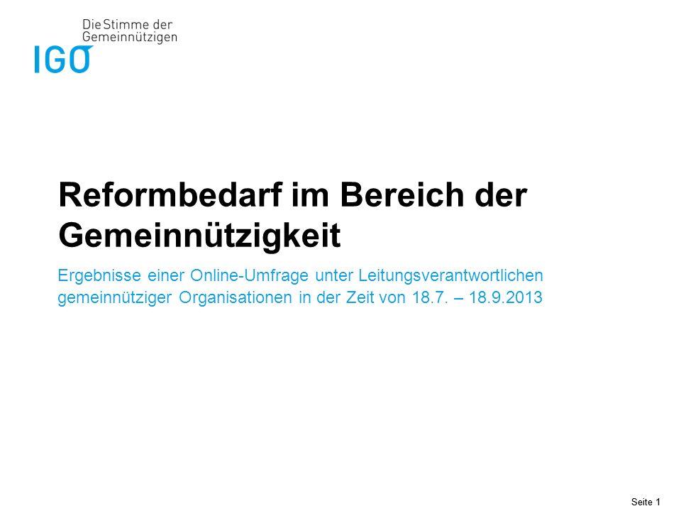 Seite 1 Reformbedarf im Bereich der Gemeinnützigkeit Ergebnisse einer Online-Umfrage unter Leitungsverantwortlichen gemeinnütziger Organisationen in d