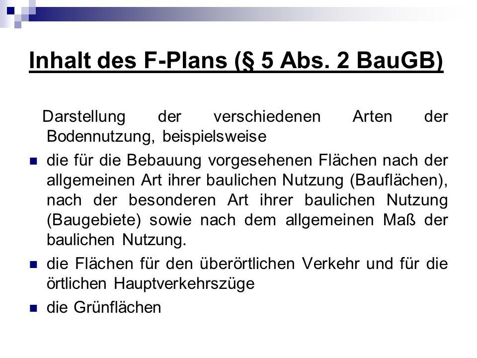 Art der Darstellung im F-Plan § 1 Abs.