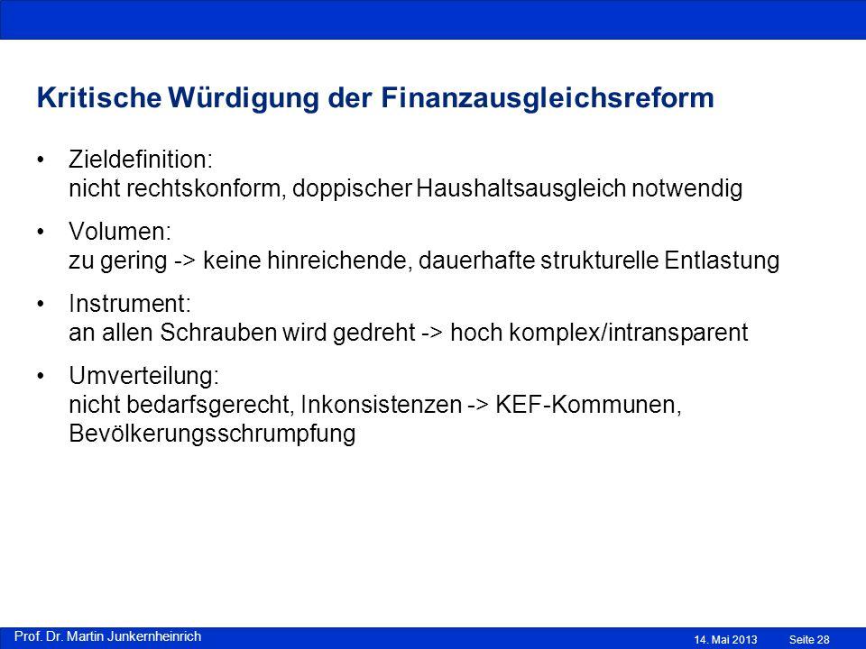 Prof. Dr. Martin Junkernheinrich Kritische Würdigung der Finanzausgleichsreform Zieldefinition: nicht rechtskonform, doppischer Haushaltsausgleich not