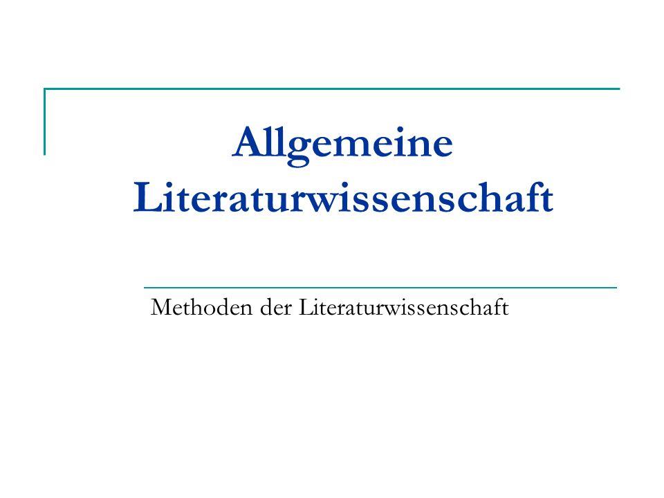 Allgemeine Literaturwissenschaft Methoden der Literaturwissenschaft