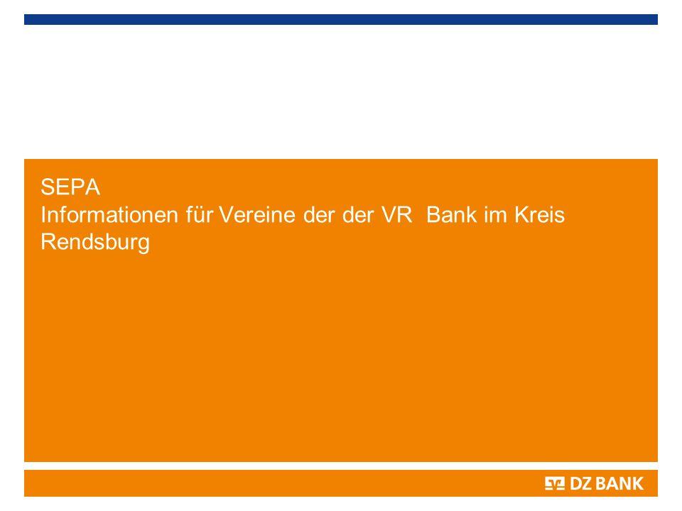 SEPA Informationen für Vereine der der VR Bank im Kreis Rendsburg