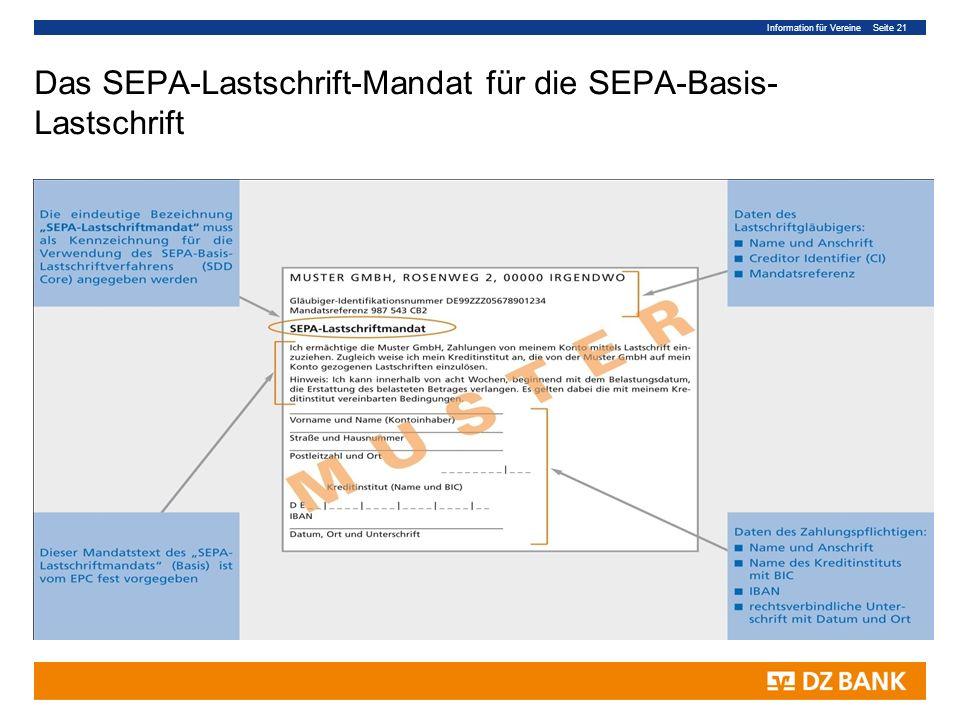 Information für Vereine Seite 21 Das SEPA-Lastschrift-Mandat für die SEPA-Basis- Lastschrift