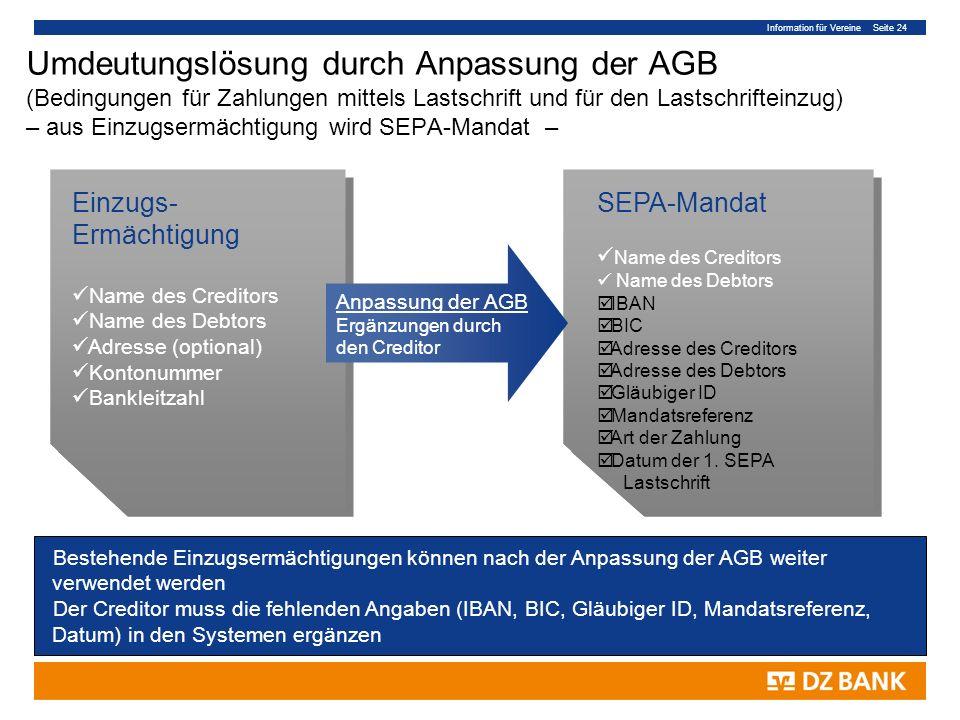 Information für Vereine Seite 24 Umdeutungslösung durch Anpassung der AGB (Bedingungen für Zahlungen mittels Lastschrift und für den Lastschrifteinzug