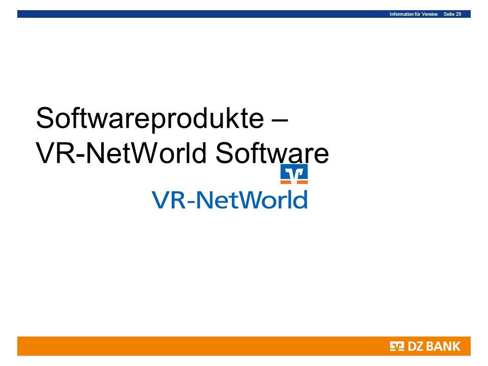 Information für Vereine Seite 29 Softwareprodukte – VR-NetWorld Software