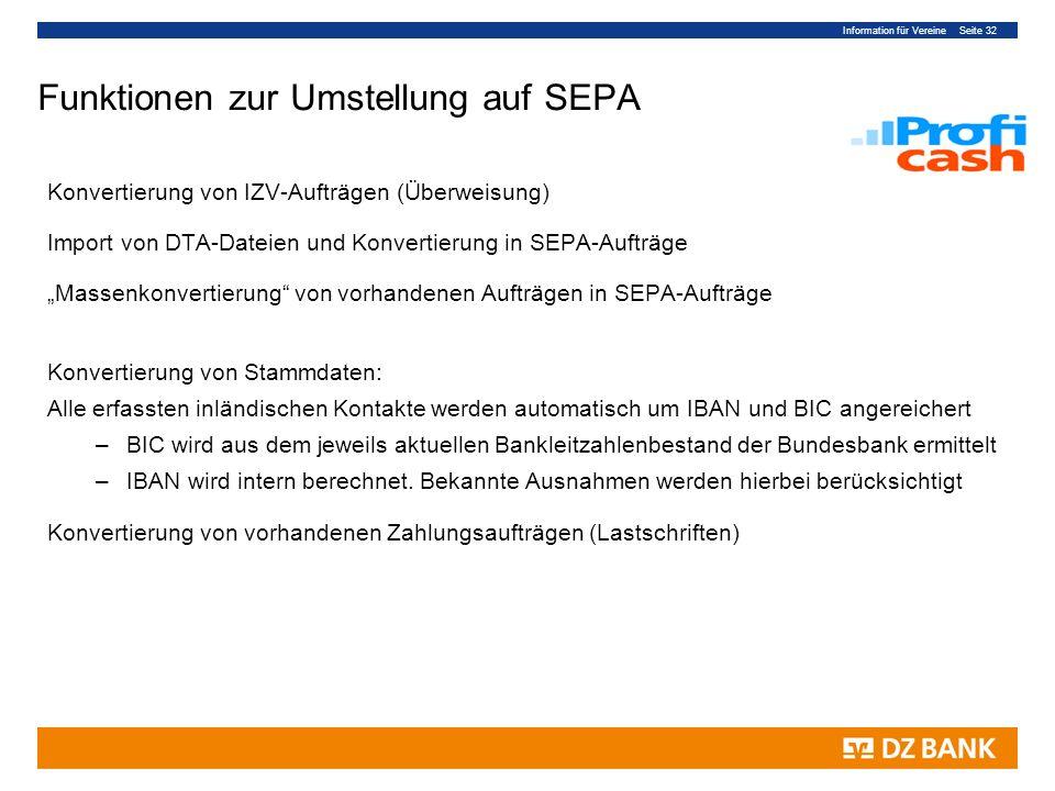 Information für Vereine Seite 32 Konvertierung von IZV-Aufträgen (Überweisung) Import von DTA-Dateien und Konvertierung in SEPA-Aufträge Massenkonvert