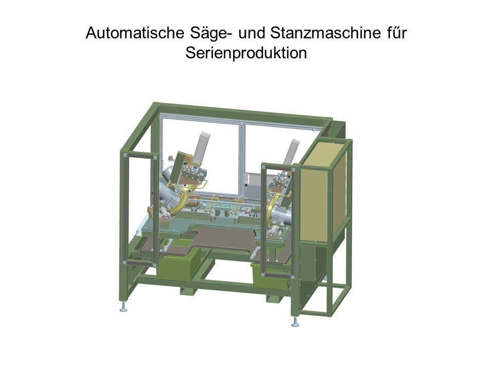 Automatische Säge- und Stanzmaschine fűr Serienproduktion