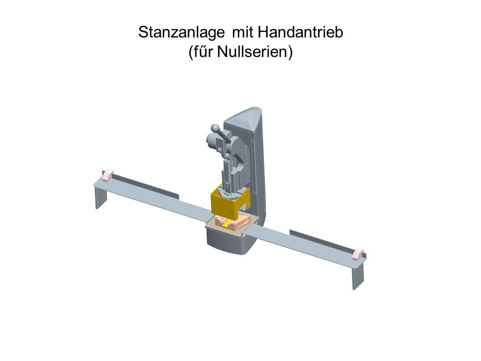 Stanzanlage mit Handantrieb (fűr Nullserien)