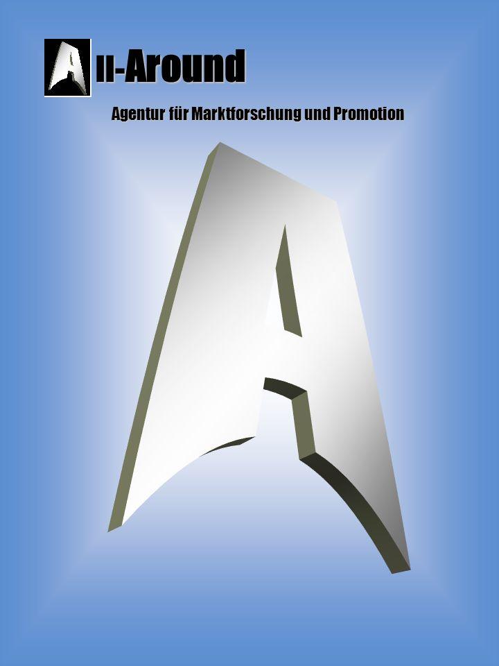 ll- Around Agentur für Marktforschung und Promotion