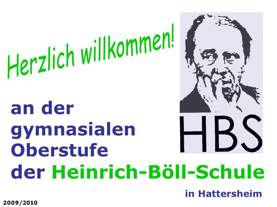 an der gymnasialen Oberstufe der Heinrich-Böll-Schule in Hattersheim 2009/2010