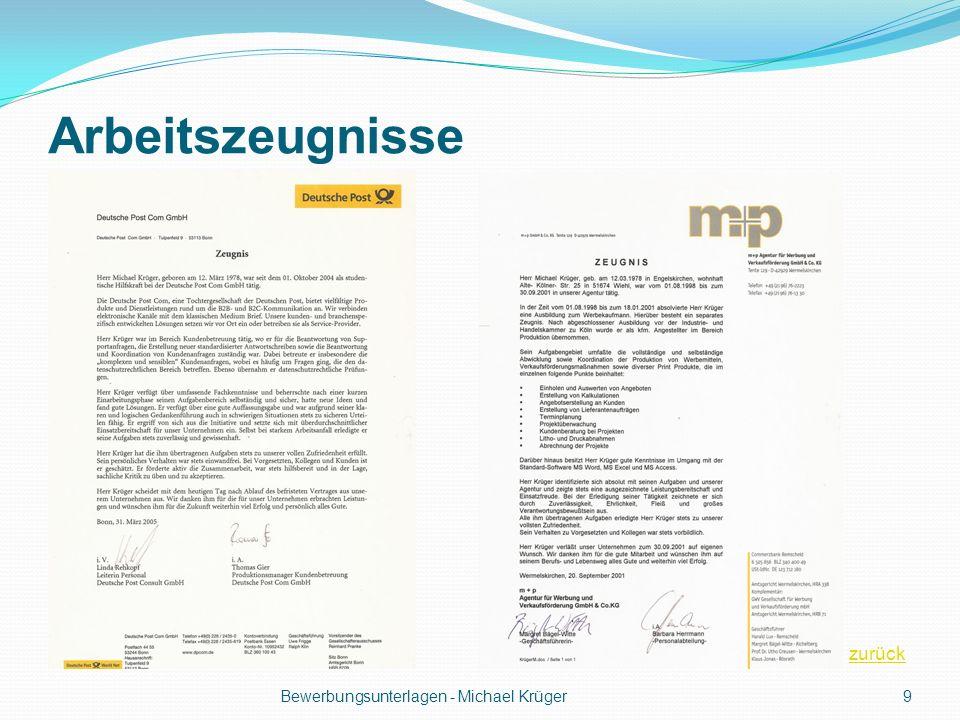 Arbeitszeugnisse Bewerbungsunterlagen - Michael Krüger9 zurück