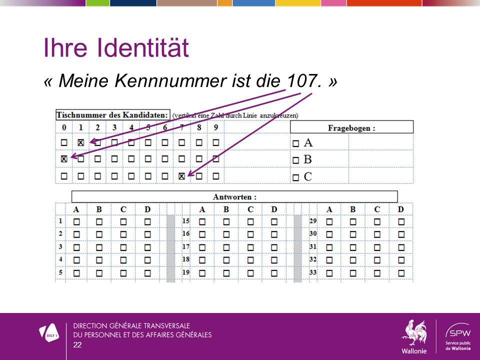 Ihre Identität « Meine Kennnummer ist die 107. » 22