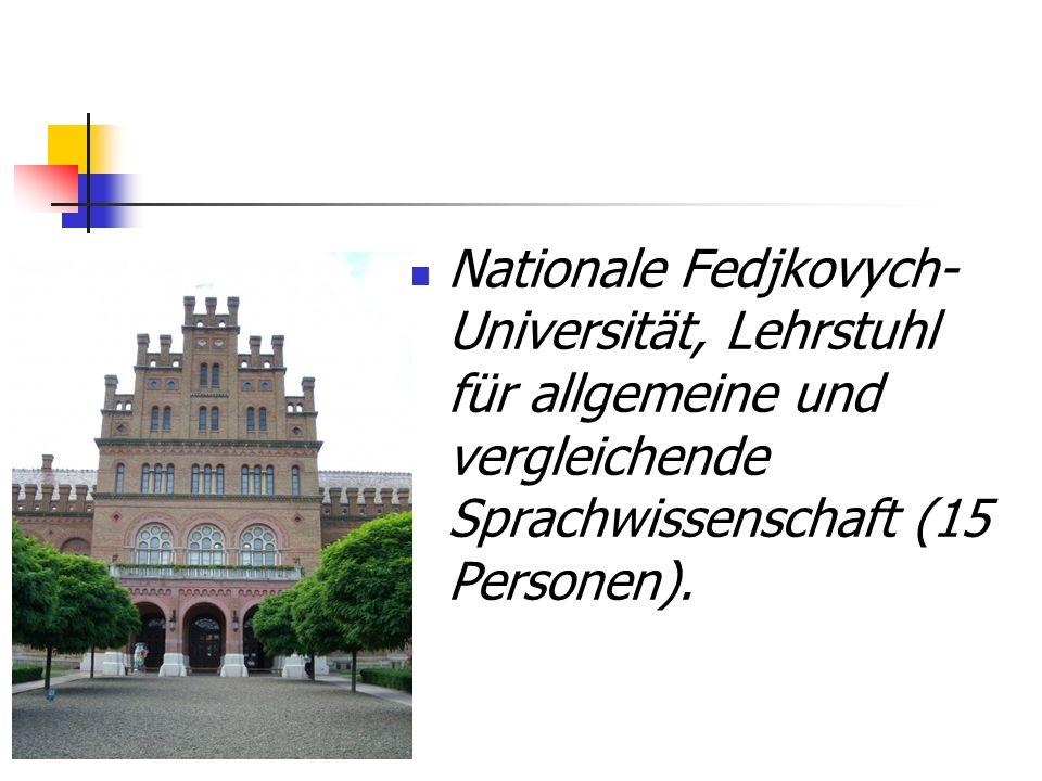Nationale Fedjkovych- Universität, Lehrstuhl für allgemeine und vergleichende Sprachwissenschaft (15 Personen).