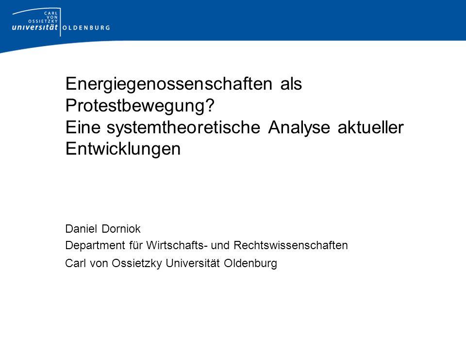 Vorgehen Grundlagen Systemtheorie Protestbewegungen als Interaktionssystem Potential von Protestbewegungen Verstärkung durch die Form der Genossenschaft Vorteile der Genossenschaftsform