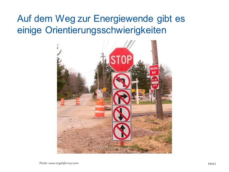 Auf dem Weg zur Energiewende gibt es einige Orientierungsschwierigkeiten Photo: www.angelzfunnyz.com Seite 2
