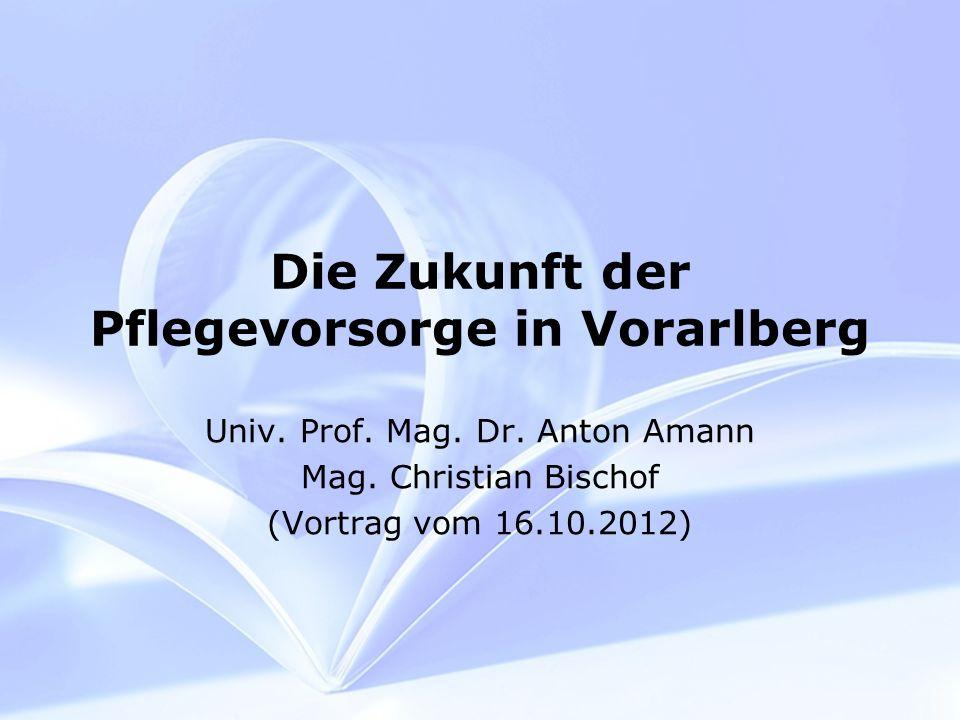 Die Zukunft der Pflegevorsorge in Vorarlberg Univ.