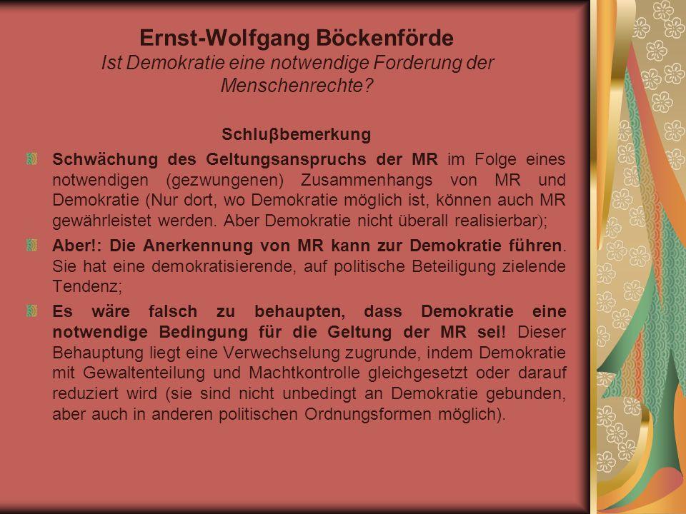 Ernst-Wolfgang Böckenförde Ist Demokratie eine notwendige Forderung der Menschenrechte.