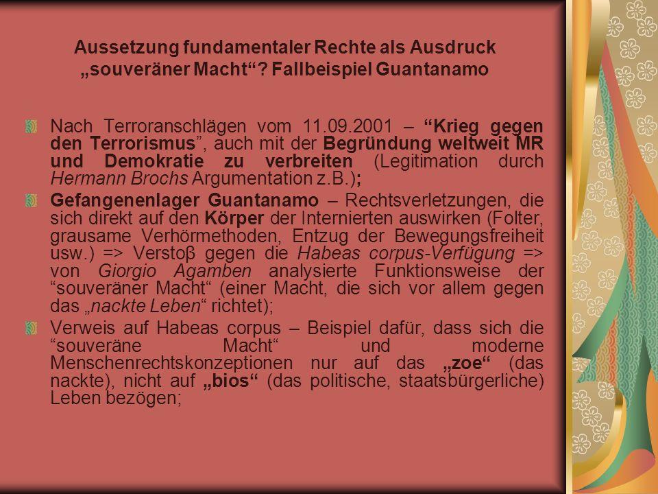 Aussetzung fundamentaler Rechte als Ausdruck souveräner Macht.